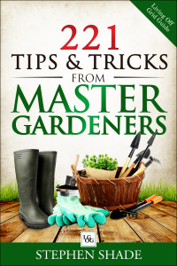 """221 Tips & Tricks from Master Gardeners"" Cover"